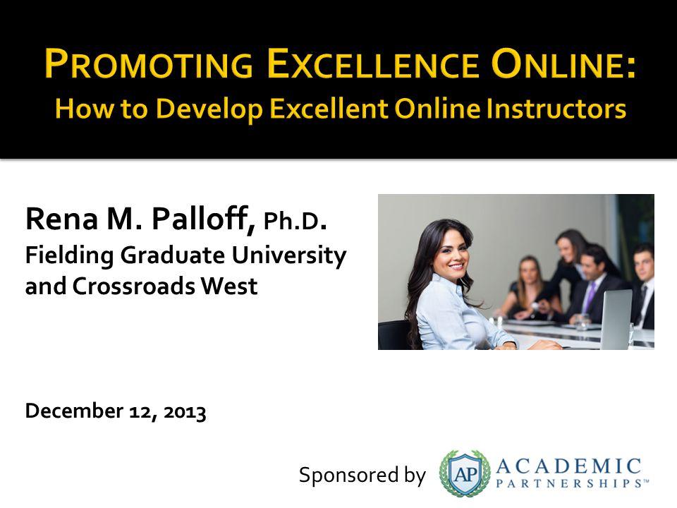 Rena M.Palloff, Ph.D.
