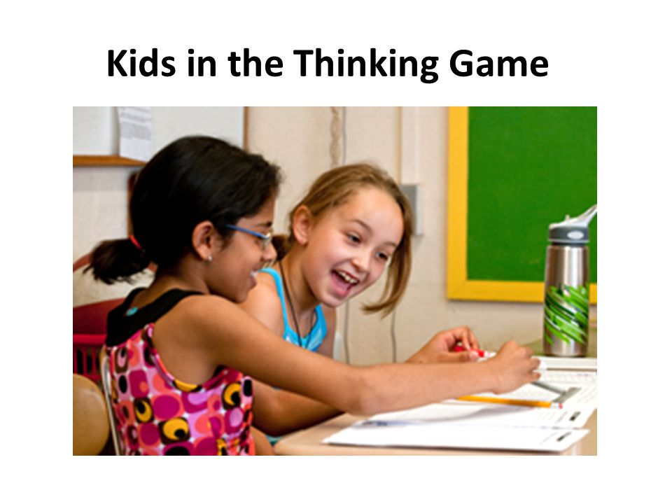Kids in the Thinking Game
