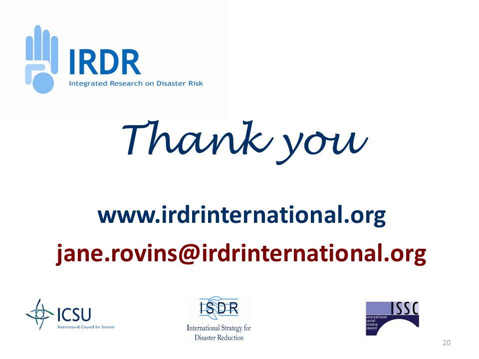 20 www.irdrinternational.org jane.rovins@irdrinternational.org Thank you
