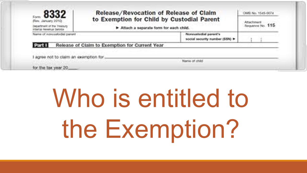 Who is entitled to the Exemption?
