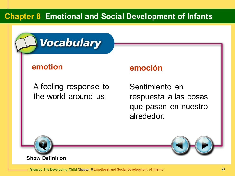 Glencoe The Developing Child Chapter 8 Emotional and Social Development of Infants Chapter 8 Emotional and Social Development of Infants 23 emotion em