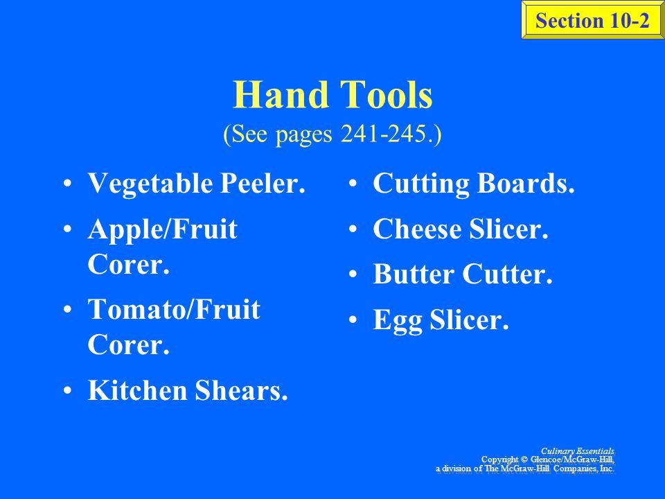 Culinary Essentials Copyright © Glencoe/McGraw-Hill, a division of The McGraw-Hill Companies, Inc.