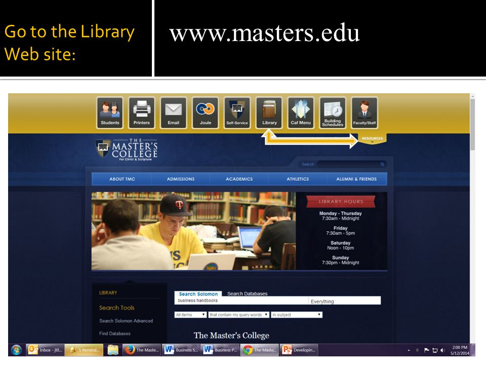 Go to the Library Web site: www.masters.edu
