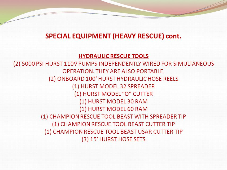 SPECIAL EQUIPMENT (HEAVY RESCUE) cont.