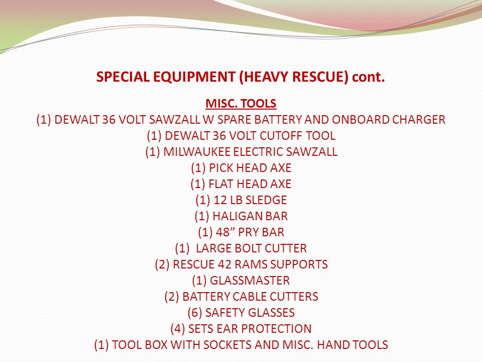 SPECIAL EQUIPMENT (HEAVY RESCUE) cont. MISC.