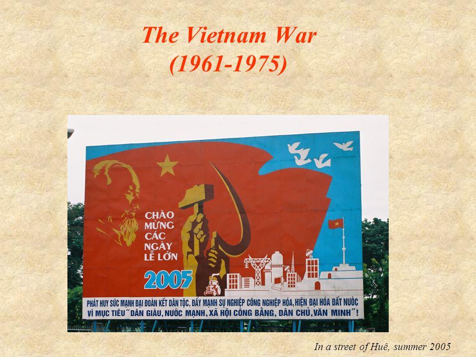 The Vietnam War (1961-1975) In a street of Huê, summer 2005
