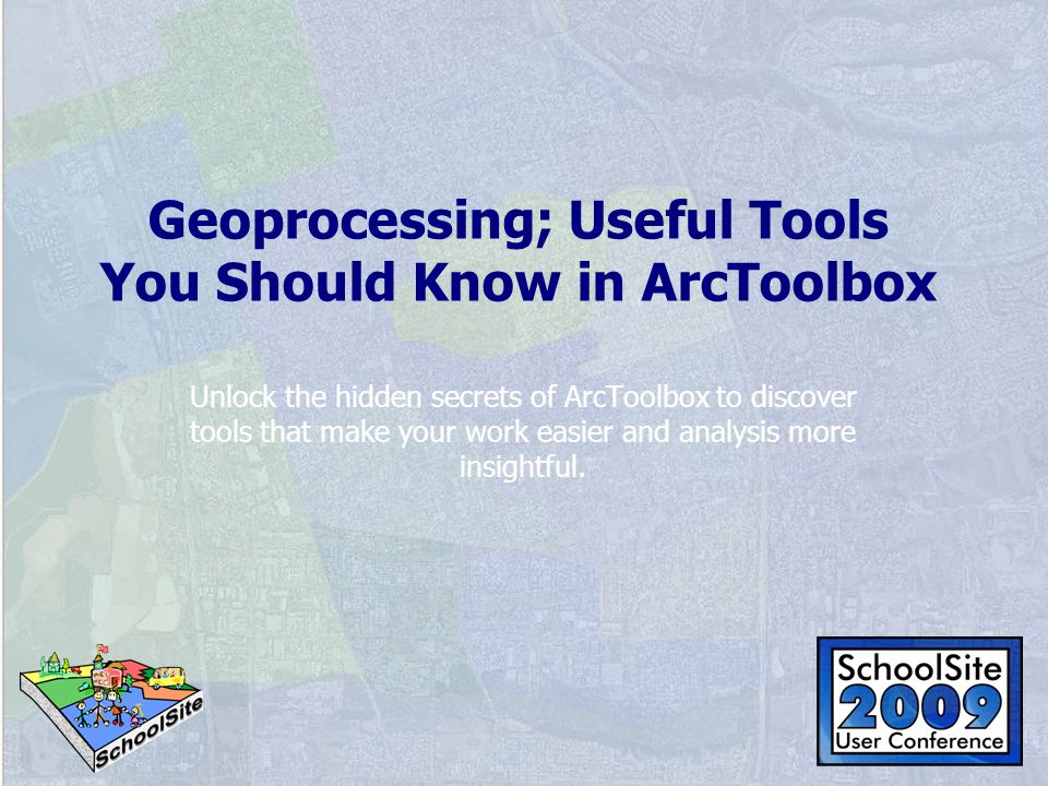Geoprocessing; Useful Tools You Should Know in ArcToolbox Unlock the hidden secrets of ArcToolbox to discover tools that make your work easier and analysis more insightful.