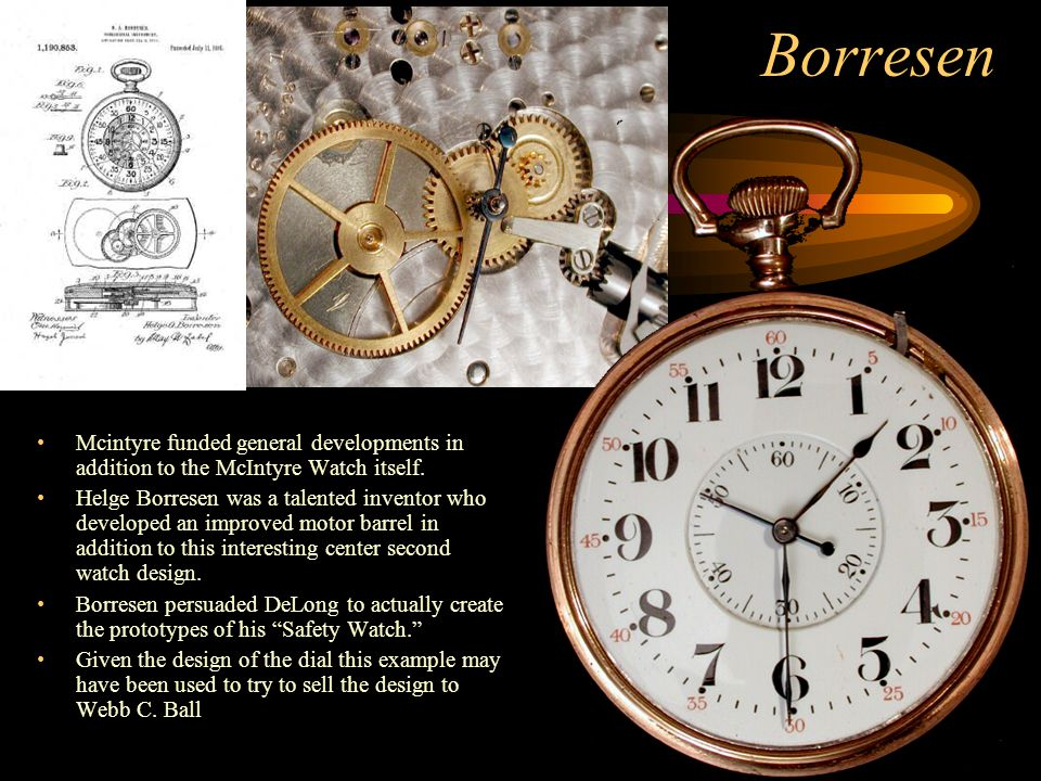 Borresen Mcintyre funded general developments in addition to the McIntyre Watch itself. Helge Borresen was a talented inventor who developed an improv