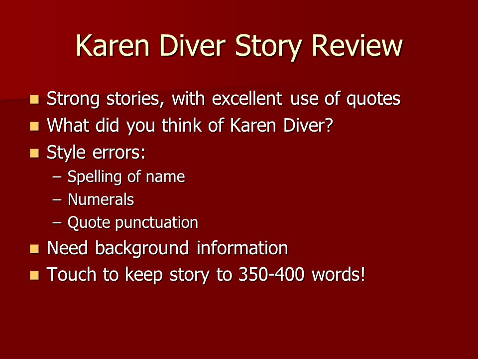 Karen Diver Story Review Strong stories, with excellent use of quotes Strong stories, with excellent use of quotes What did you think of Karen Diver.