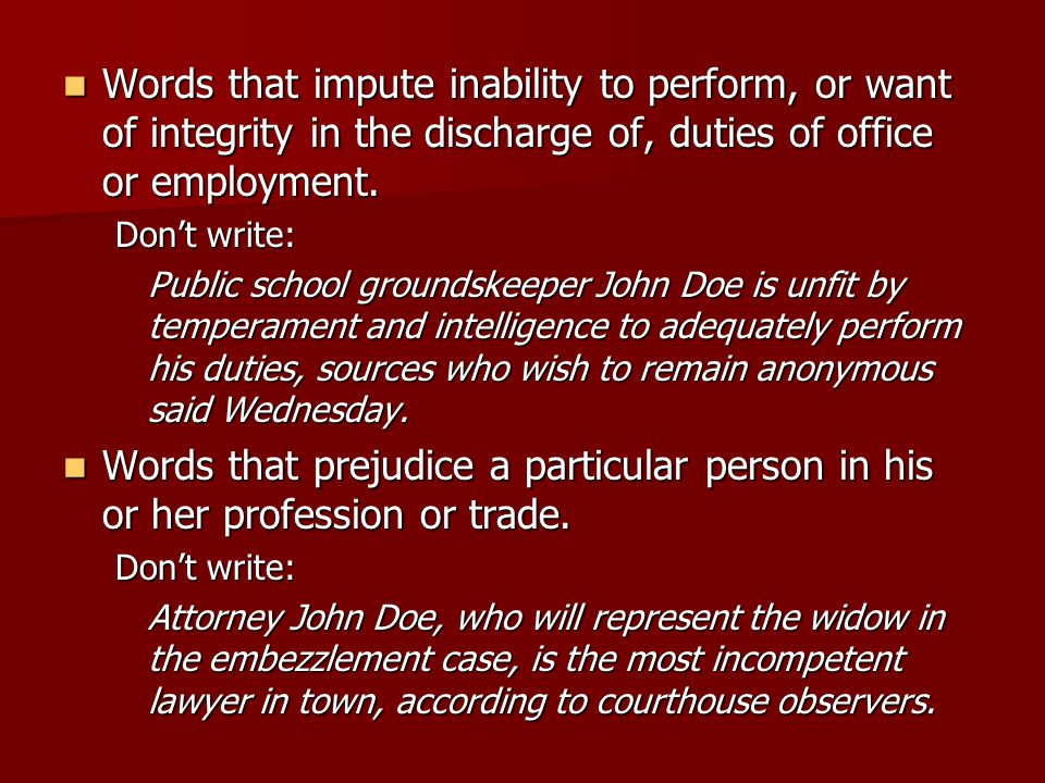 Words that impute inability to perform, or want of integrity in the discharge of, duties of office or employment.