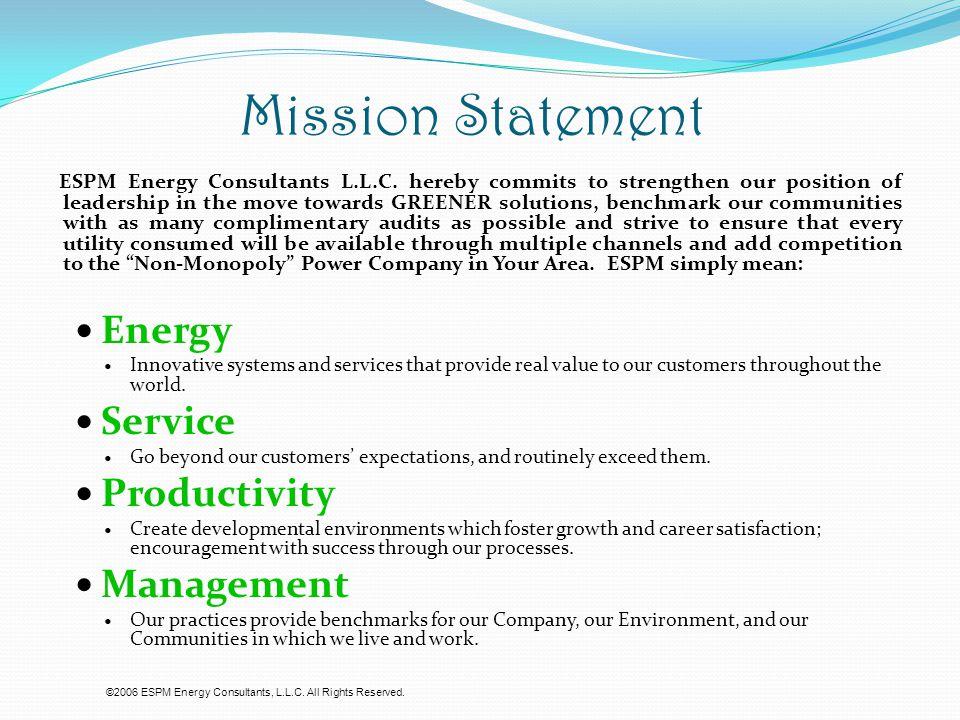 Mission Statement ESPM Energy Consultants L.L.C.