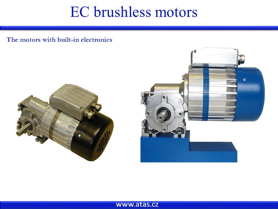 www.atas.cz EC brushless motors The motors with built-in electronics