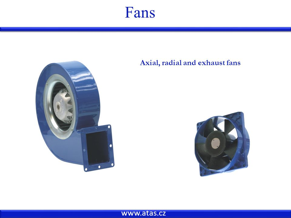 www.atas.cz Fans Axial, radial and exhaust fans