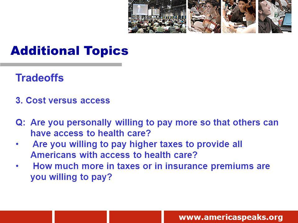 www.americaspeaks.org Tradeoffs 3.