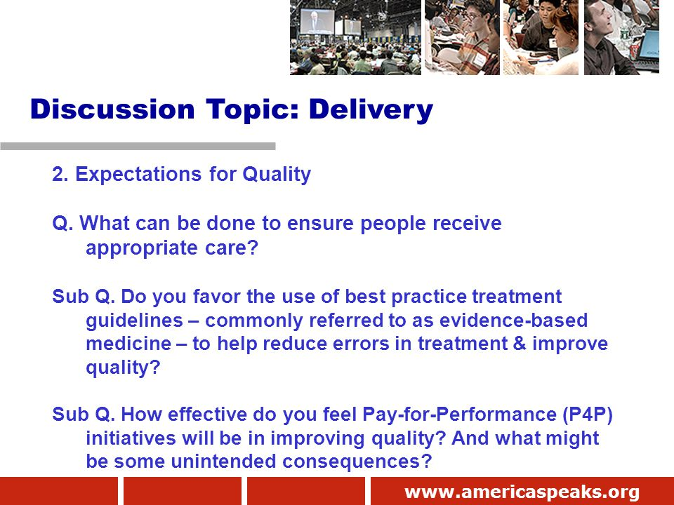 www.americaspeaks.org 2. Expectations for Quality Q.