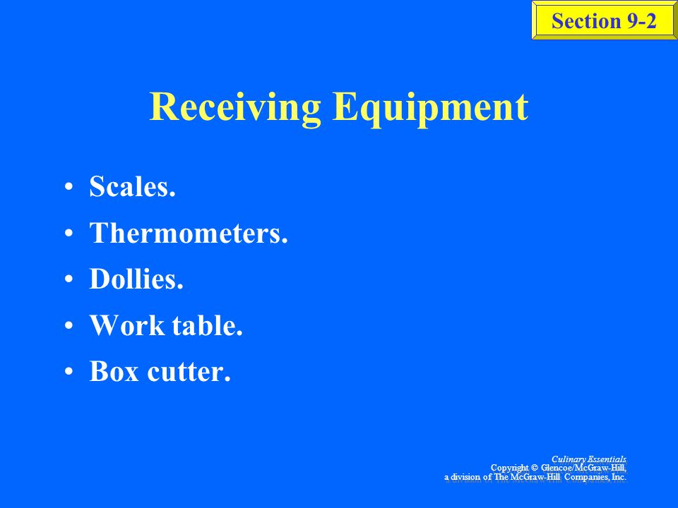 Receiving & Storage Equipment Section 9-2