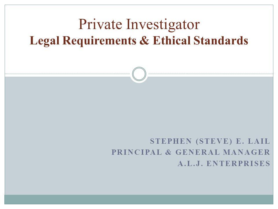 STEPHEN (STEVE) E. LAIL PRINCIPAL & GENERAL MANAGER A.L.J.