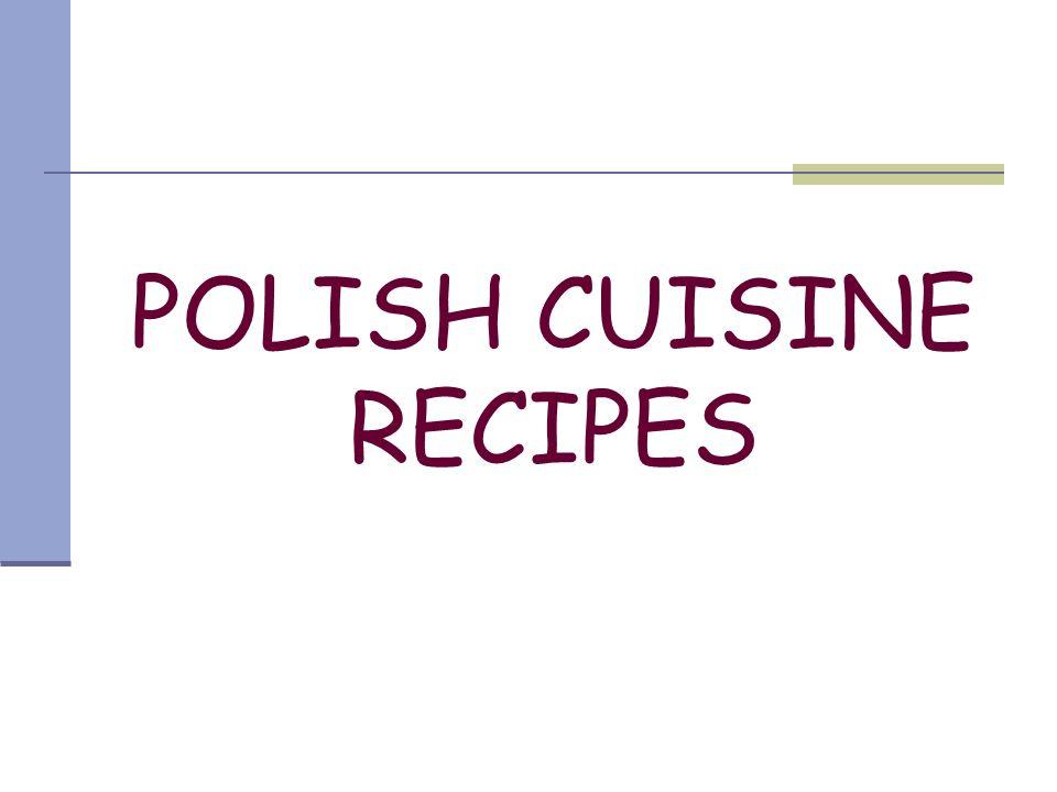 POLISH CUISINE RECIPES