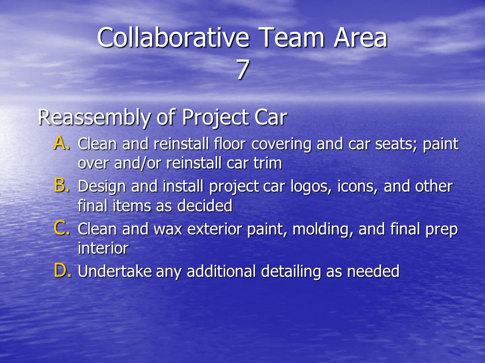 Collaborative Team Area 7 Reassembly of Project Car A.