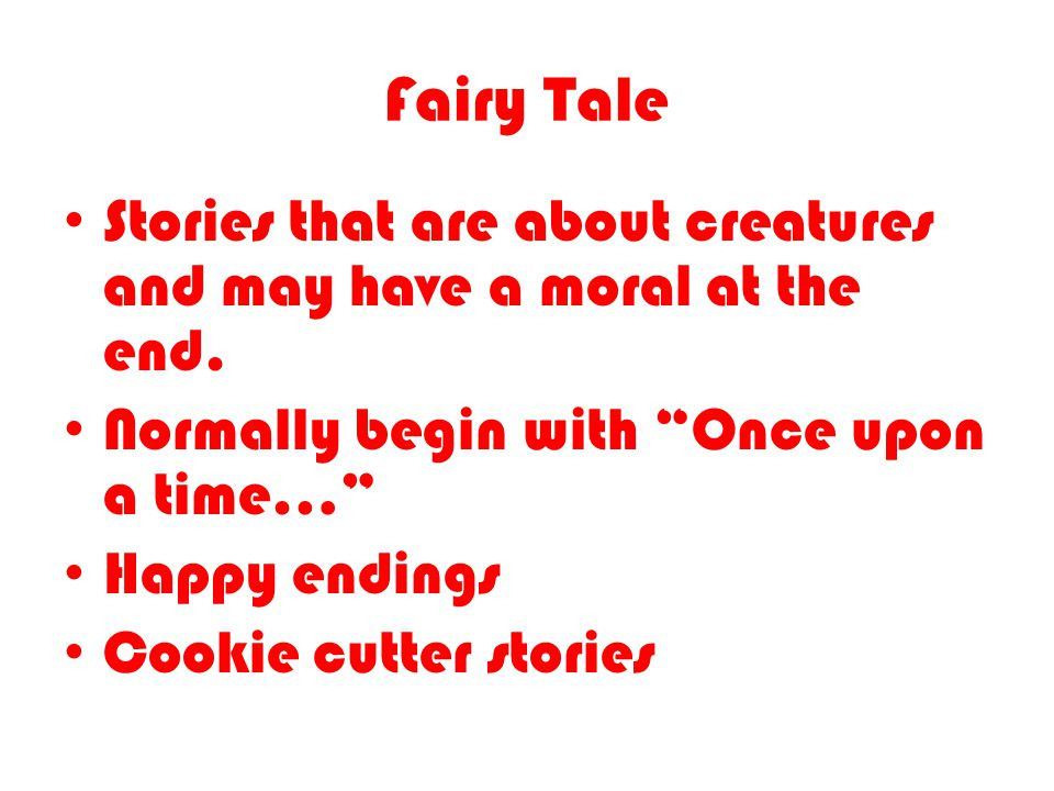 Fairy Tale Stories that are about creatures and may have a moral at the end.