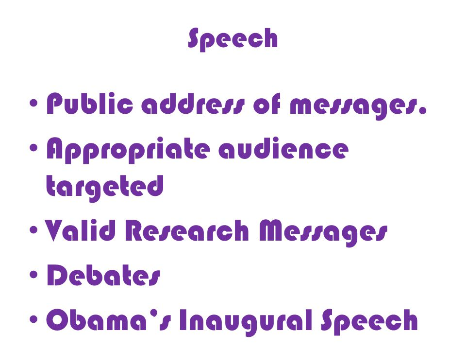 Speech Public address of messages.