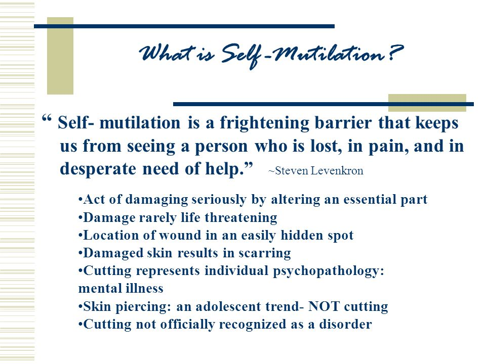 What is Self -Mutilation.