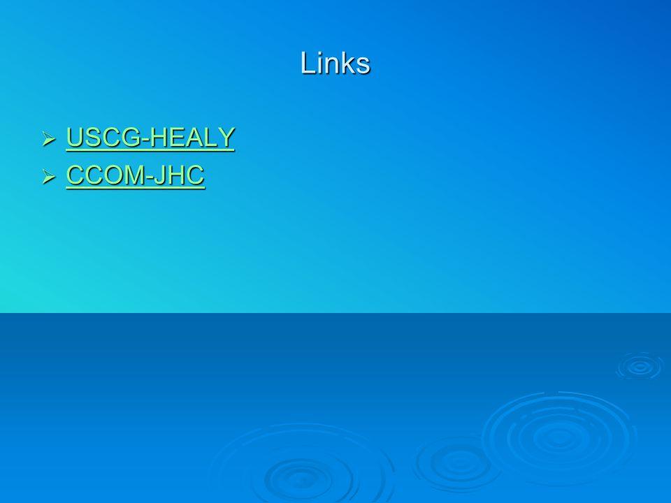 Links  USCG-HEALY USCG-HEALY  CCOM-JHC CCOM-JHC