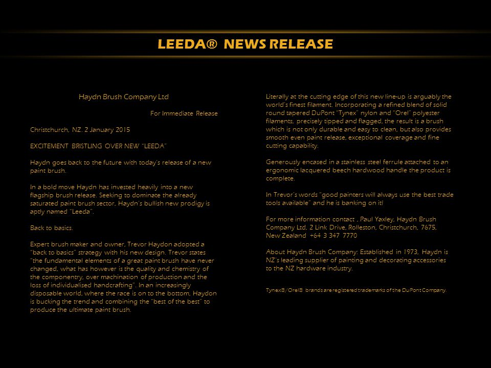 LEEDA® NEWS RELEASE Haydn Brush Company Ltd For Immediate Release Christchurch, NZ.