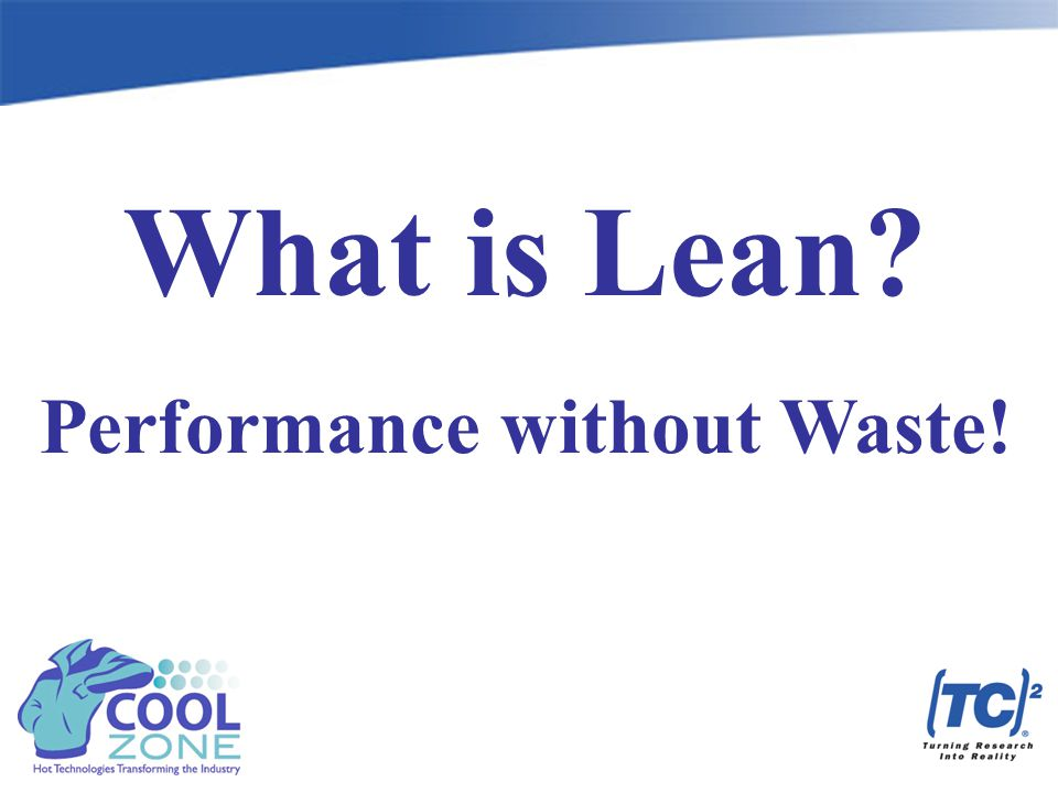 What is Lean Performance without Waste!