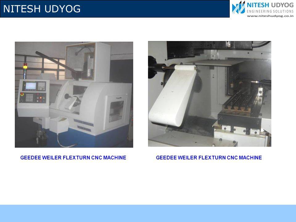 NITESH UDYOG GEEDEE WEILER FLEXTURN CNC MACHINE