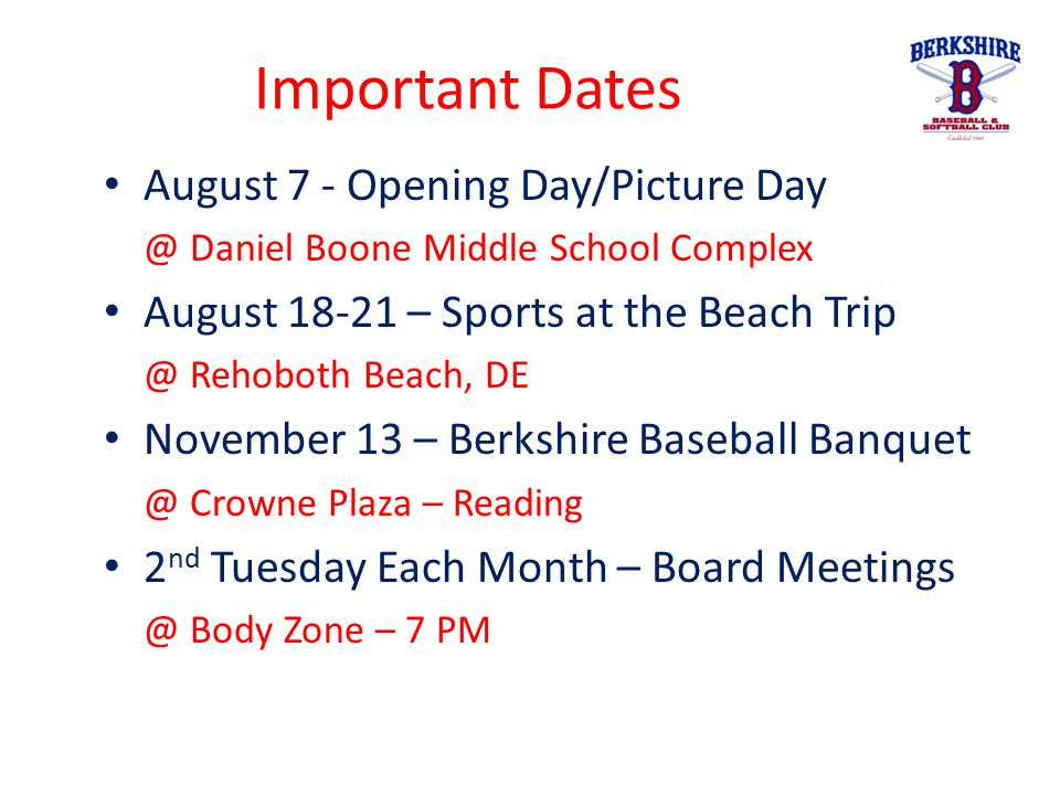 Important Dates August 7 - Opening Day/Picture Day @ Daniel Boone Middle School Complex August 18-21 – Sports at the Beach Trip @ Rehoboth Beach, DE N
