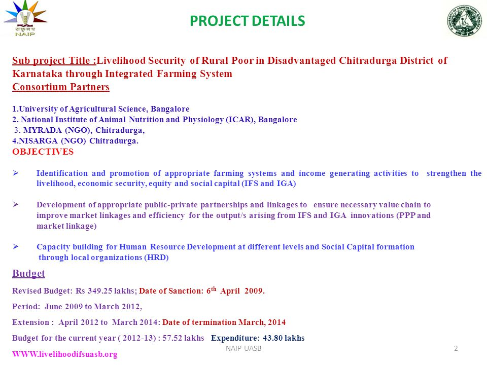 Sub project Title :Livelihood Security of Rural Poor in Disadvantaged Chitradurga District of Karnataka through Integrated Farming System Consortium P