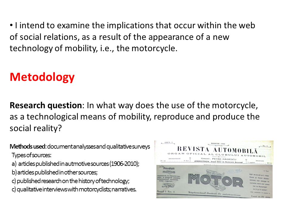 I intend to examine the implications that occur within the web of social relations, as a result of the appearance of a new technology of mobility, i.e., the motorcycle.