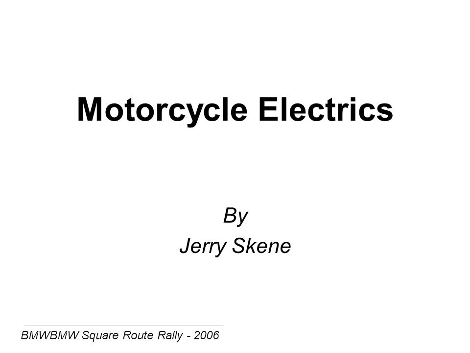 BMWBMW Square Route Rally - 2006 Motorcycle Electrics By Jerry Skene
