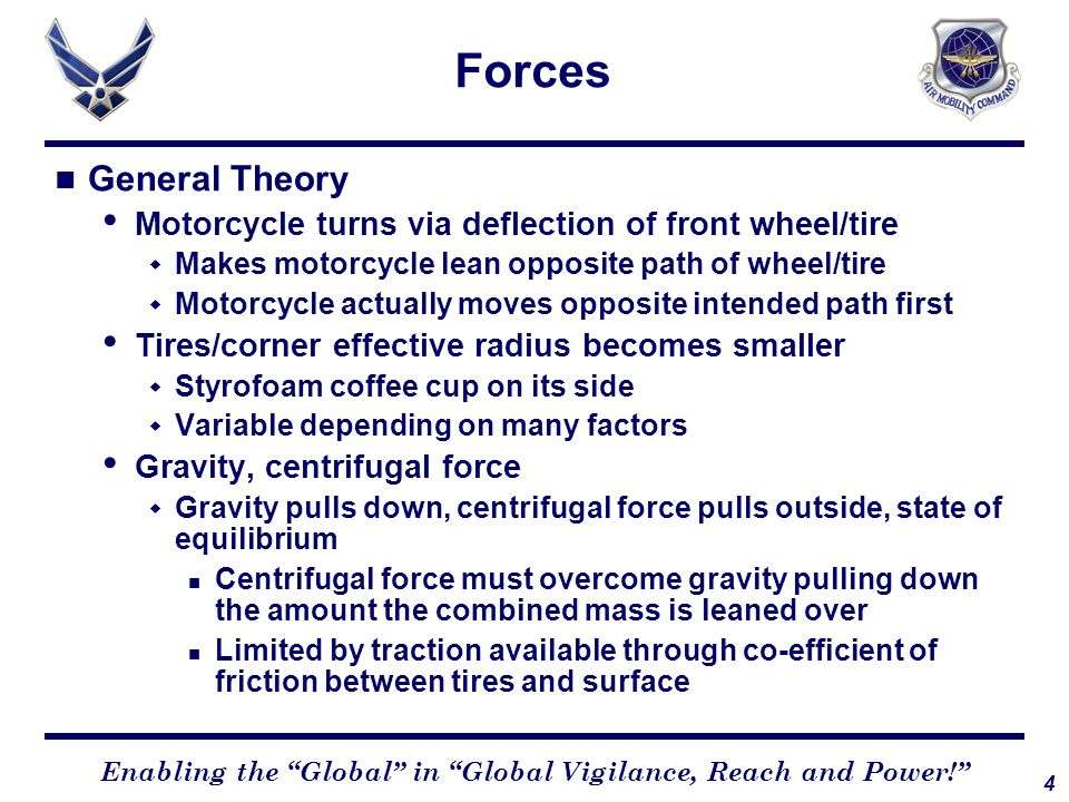 """4 Enabling the """"Global"""" in """"Global Vigilance, Reach and Power!"""" Forces General Theory Motorcycle turns via deflection of front wheel/tire  Makes moto"""
