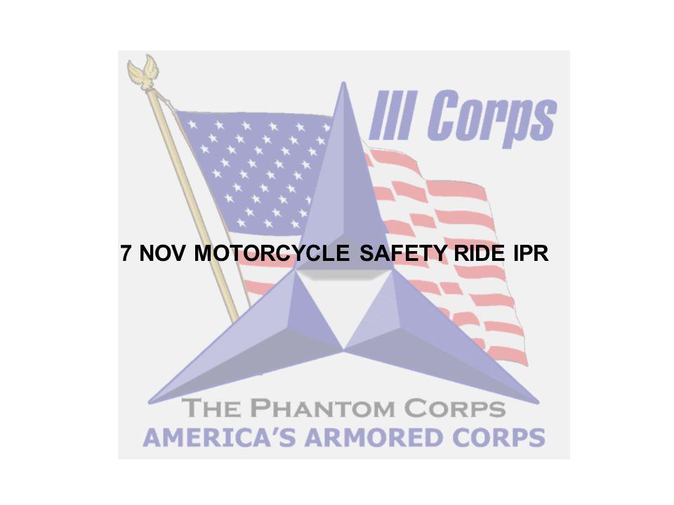 7 NOV MOTORCYCLE SAFETY RIDE IPR