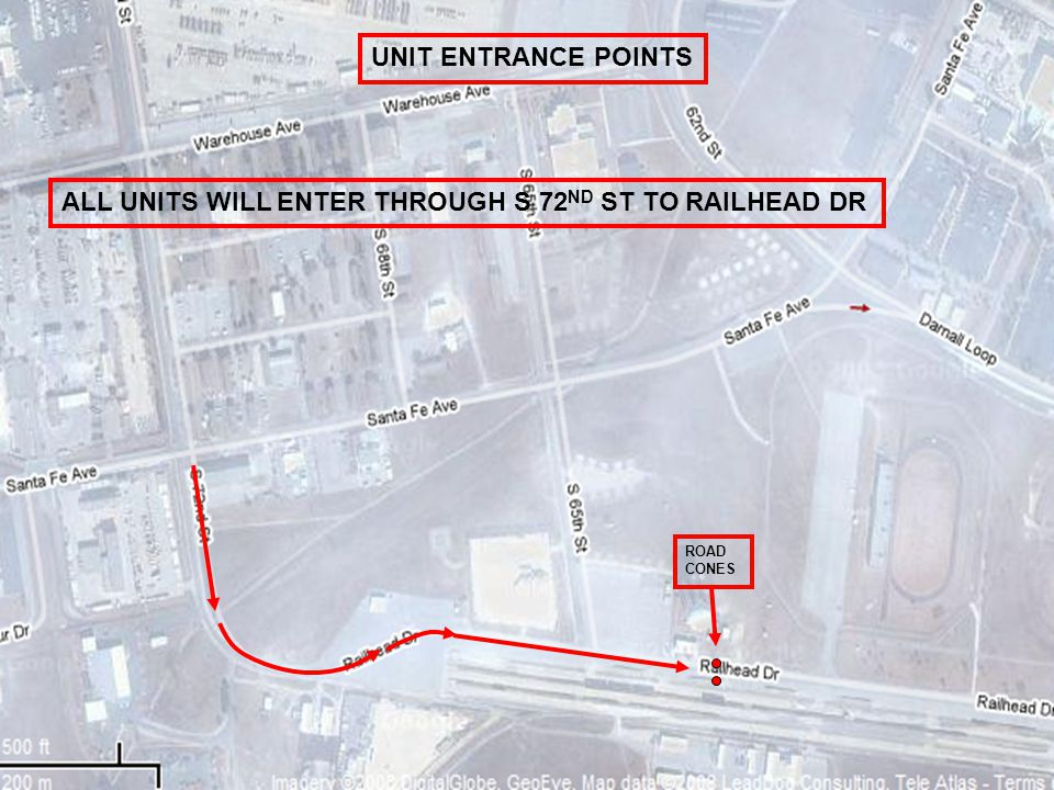 UNIT ENTRANCE POINTS ALL UNITS WILL ENTER THROUGH S 72 ND ST TO RAILHEAD DR ROAD CONES