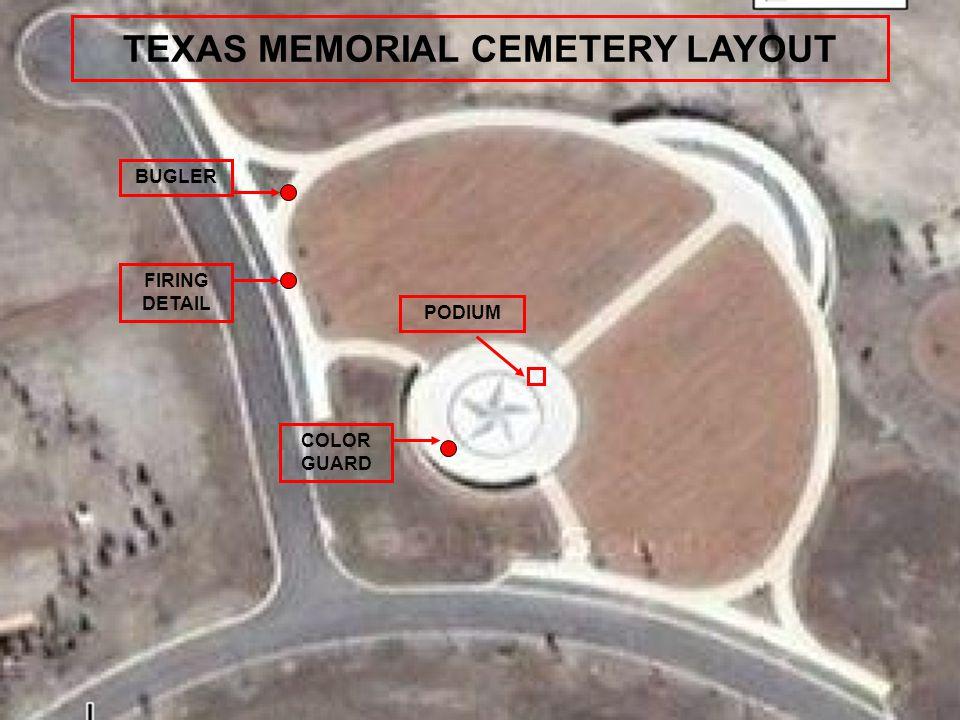 TEXAS MEMORIAL CEMETERY LAYOUT PODIUM COLOR GUARD FIRING DETAIL BUGLER