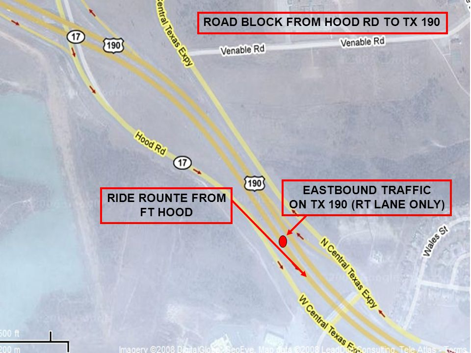 ROAD BLOCK FROM HOOD RD TO TX 190 EASTBOUND TRAFFIC ON TX 190 (RT LANE ONLY) RIDE ROUNTE FROM FT HOOD