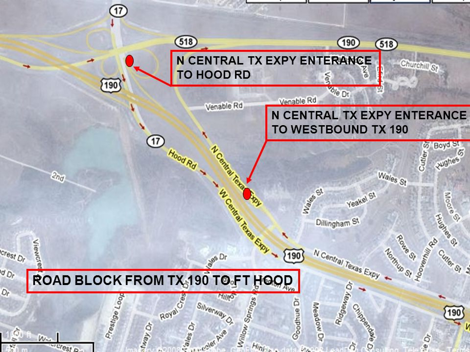 N CENTRAL TX EXPY ENTERANCE TO WESTBOUND TX 190 N CENTRAL TX EXPY ENTERANCE TO HOOD RD ROAD BLOCK FROM TX 190 TO FT HOOD