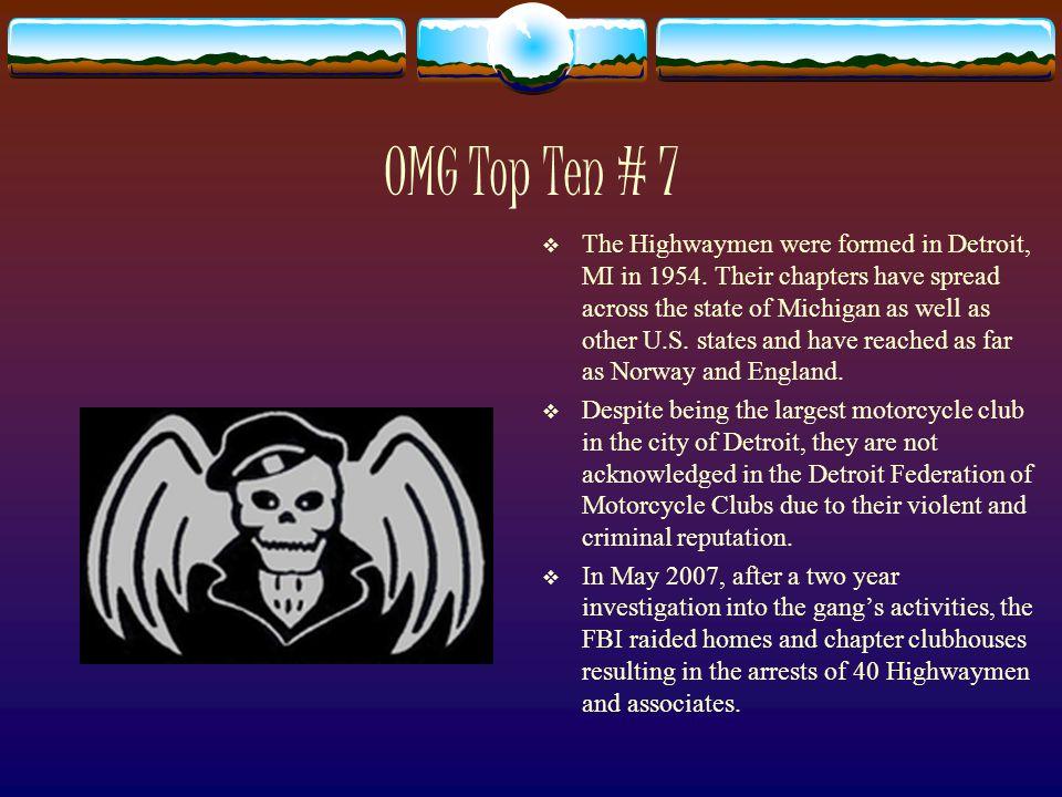 OMG Top Ten # 7  The Highwaymen were formed in Detroit, MI in 1954.