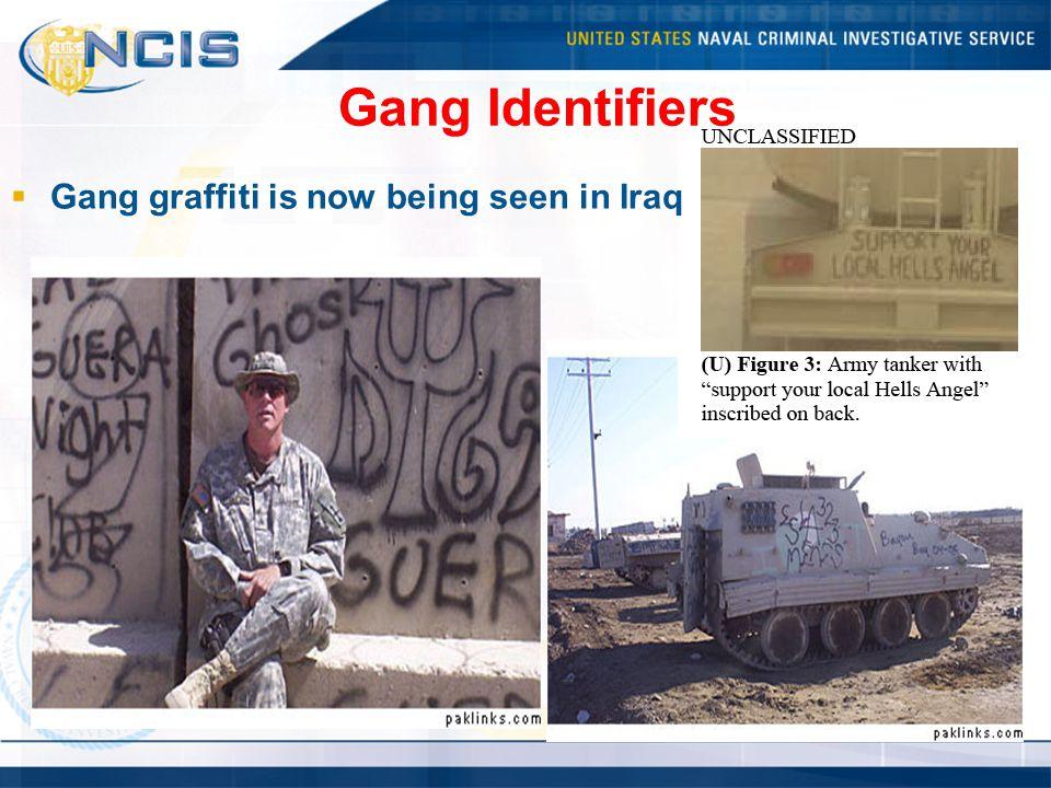 Gang Identifiers  Gang graffiti is now being seen in Iraq