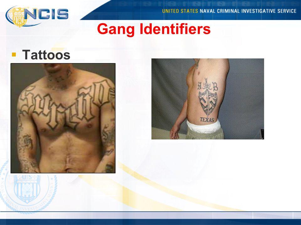 Gang Identifiers  Tattoos