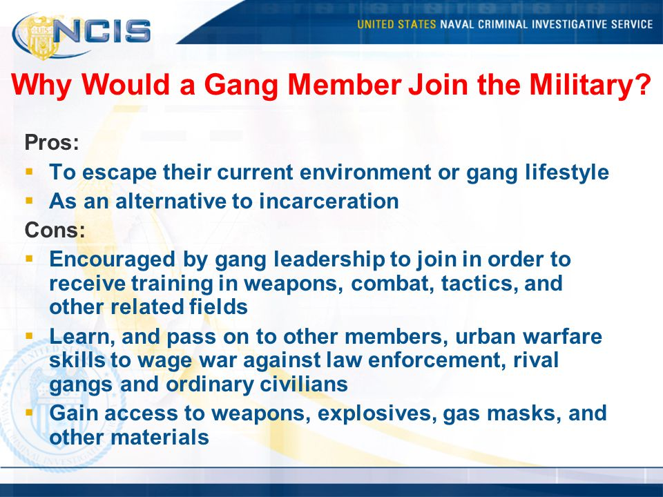 Why Would a Gang Member Join the Military.