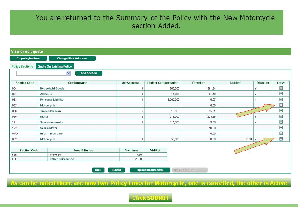 You are returned to the Summary of the Policy with the New Motorcycle section Added.