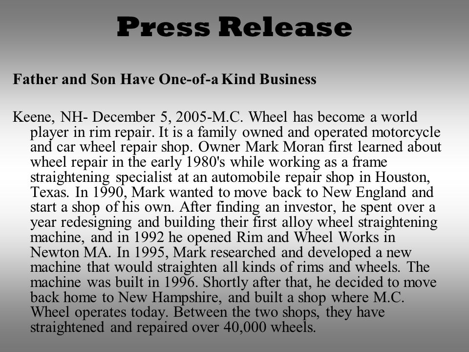 Press Release Father and Son Have One-of-a Kind Business Keene, NH- December 5, 2005-M.C.