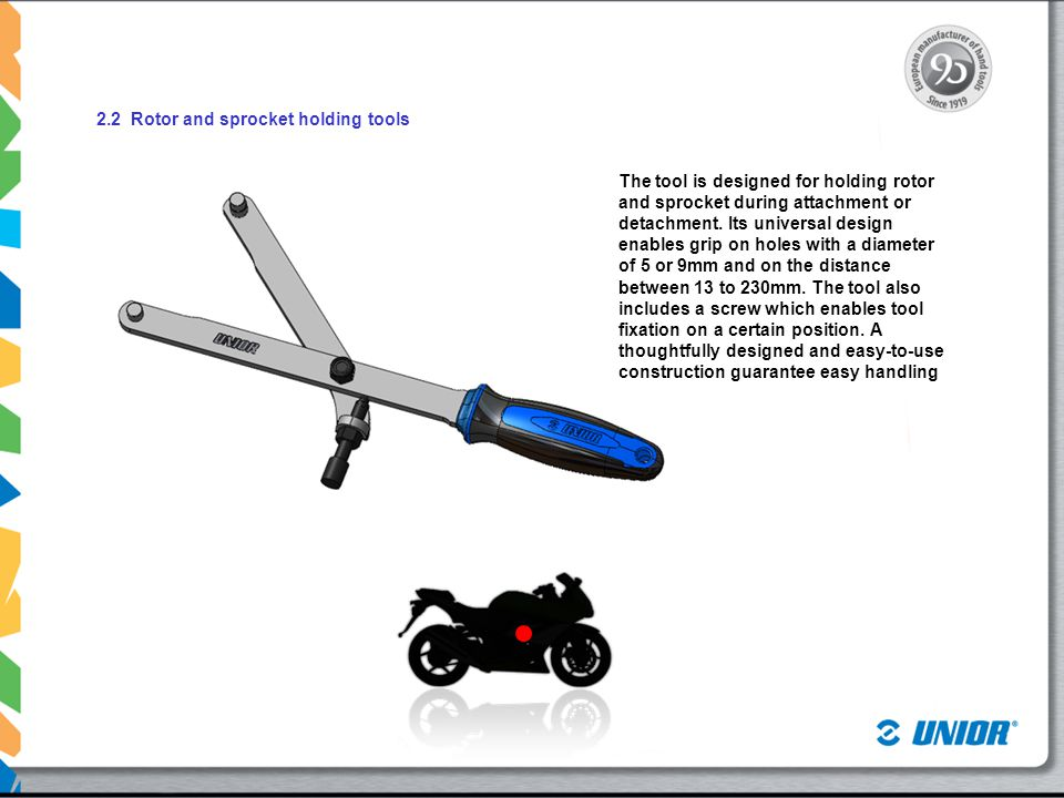 2.2 Rotor and sprocket holding tools The tool is designed for holding rotor and sprocket during attachment or detachment.