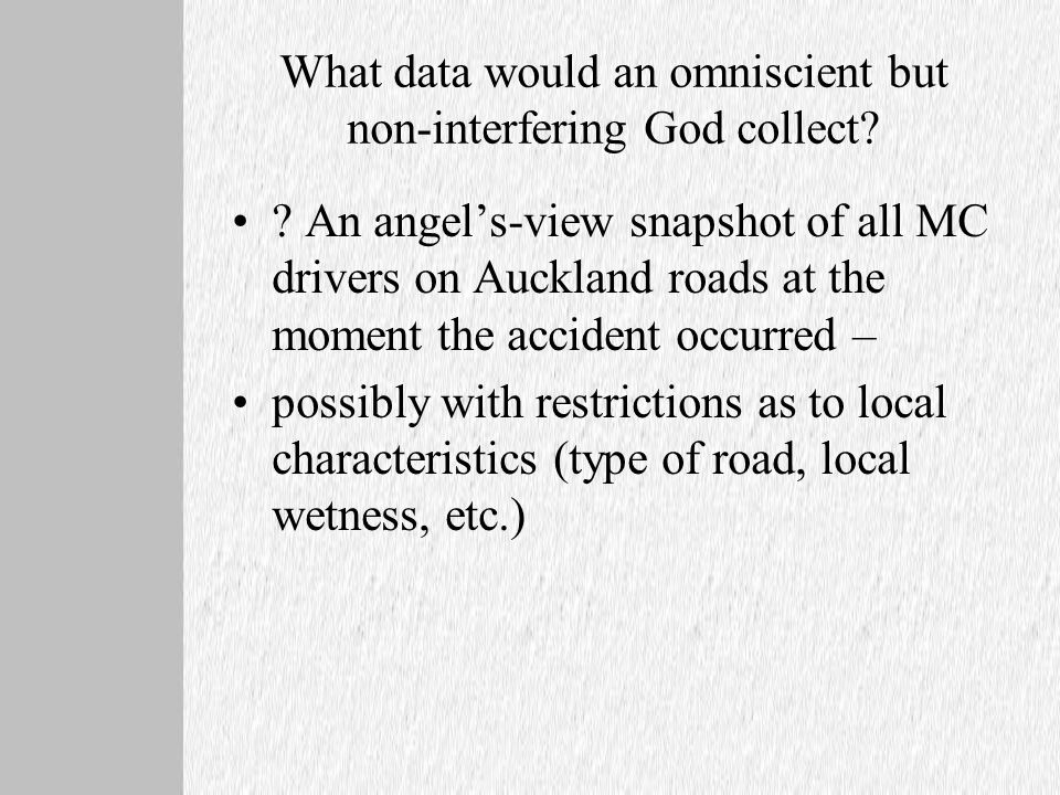 What data would an omniscient but non-interfering God collect.