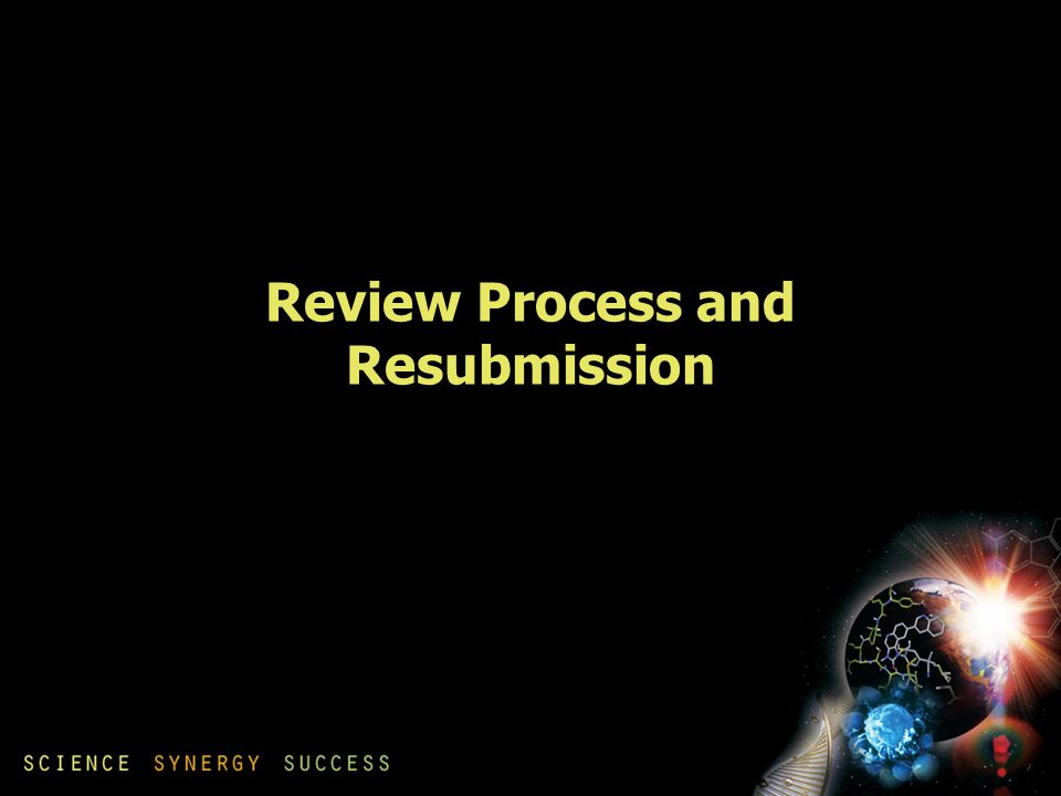 Review Process and Resubmission