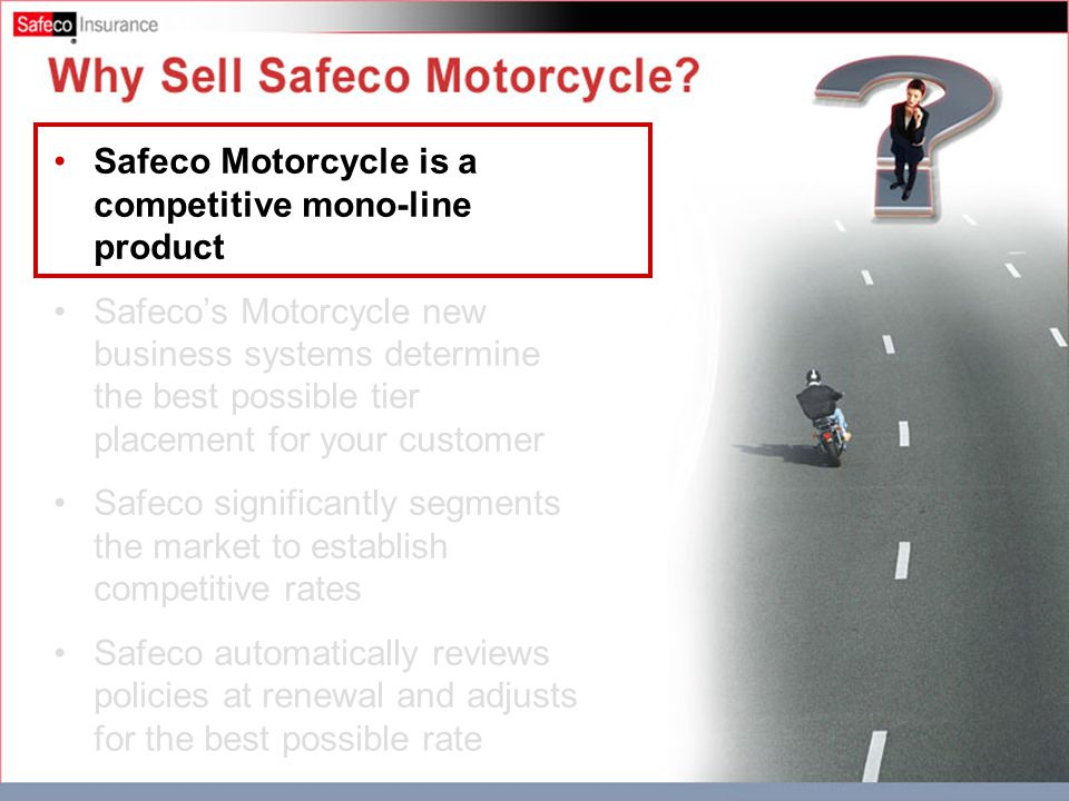 Why Sell Safeco Motorcycle 2.